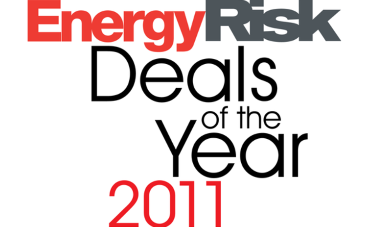 Energy Risk Deals of the Year 2011